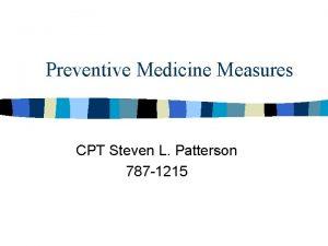 Preventive Medicine Measures CPT Steven L Patterson 787
