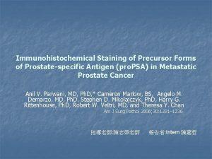 Immunohistochemical Staining of Precursor Forms of Prostatespecific Antigen