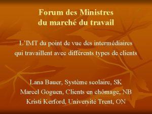 Forum des Ministres du march du travail LIMT