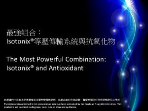 Isotonix The Most Powerful Combination Isotonix and Antioxidant