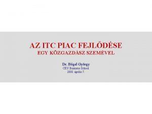 AZ ITC PIAC FEJLDSE EGY KZGAZDSZ SZEMVEL Dr