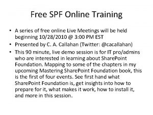 Free SPF Online Training A series of free