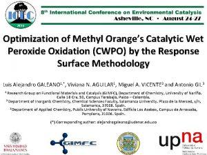 Optimization of Methyl Oranges Catalytic Wet Peroxide Oxidation