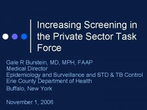 Increasing Screening in the Private Sector Task Force