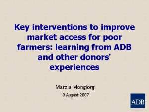 Key interventions to improve market access for poor