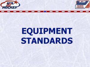 Equipment Regulations 1 EQUIPMENT STANDARDS EQUIPMENT CATEGORIES Equipment