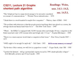 CS 211 Lecture 21 Graphs shortest path algorithm