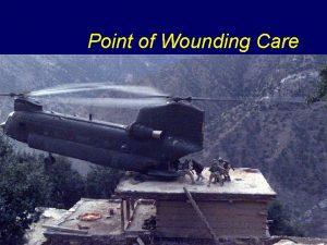 Point of Wounding Care Point of Wounding Care