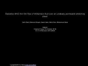 Radiative MHD thin film flow of Williamson fluid