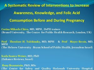 A Systematic Review of Interventions to Increase Awareness