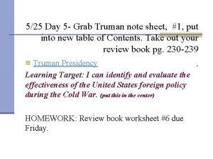 525 Day 5 Grab Truman note sheet 1