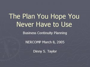 The Plan You Hope You Never Have to