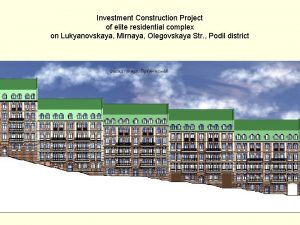 Investment Construction Project of elite residential complex on