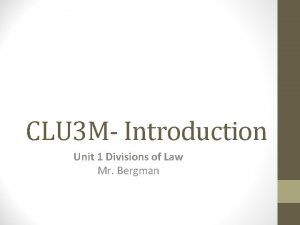 CLU 3 M Introduction Unit 1 Divisions of