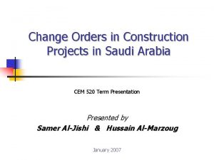 Change Orders in Construction Projects in Saudi Arabia