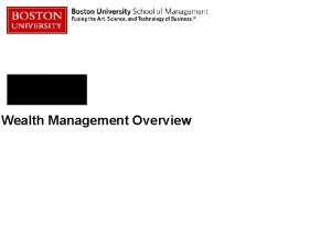 Wealth Management Overview What is Wealth Management Financial