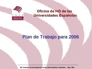 Oficina de ID de las Universidades Espaolas Plan