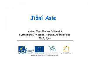 Jin Asie Autor Mgr Marian Solansk Gymnzium K
