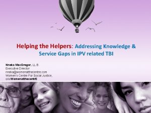 Helping the Helpers Addressing Knowledge Service Gaps in