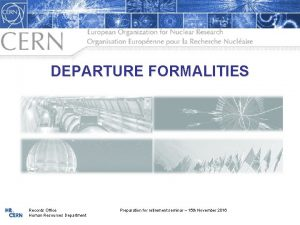 DEPARTURE FORMALITIES Records Office Human Resources Department Preparation