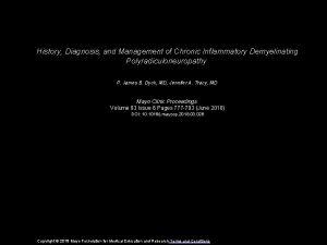 History Diagnosis and Management of Chronic Inflammatory Demyelinating