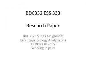 BDC 332 ESS 333 Research Paper BDC 332