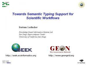 Towards Semantic Typing Support for Scientific Workflows Bertram