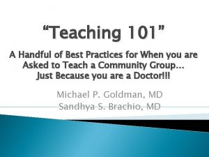 Teaching 101 A Handful of Best Practices for