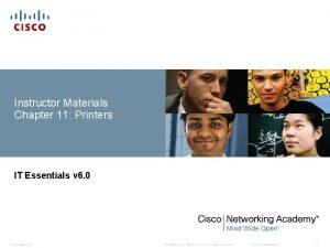 Instructor Materials Chapter 11 Printers IT Essentials v