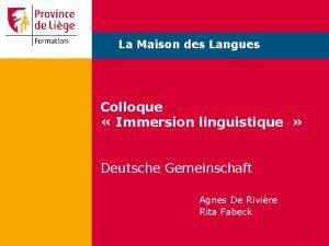 La Maison des Langues Colloque Immersion linguistique Deutsche