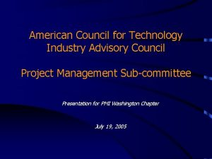 American Council for Technology Industry Advisory Council Project