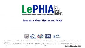 Summary Sheet Figures and Maps The mark CDC