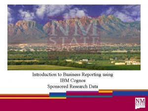 Introduction to Business Reporting using IBM Cognos Sponsored