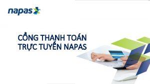 CNG THANH TON TRC TUYN NAPAS Cng ty