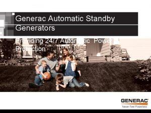 Generac Automatic Standby Generators Providing 247 Automatic Power
