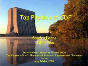 Top Physics at CDF Sandra Leone INFN Pisa