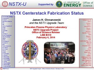 NSTXU Supported by NSTX Centerstack Fabrication Status Coll