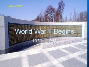HOOK VIDEO World War II Begins 1939 1945