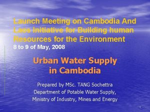 Launch Meeting on Cambodia And Laos Initiative for