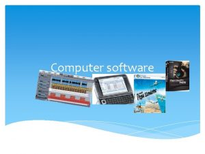 Computer software Software Software Software programs or instructions