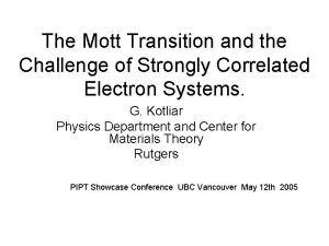 The Mott Transition and the Challenge of Strongly