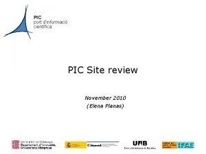 PIC port dinformaci cientfica PIC Site review November