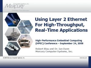 Using Layer 2 Ethernet For HighThroughput RealTime Applications