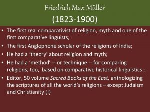 Friedrich Max Mller 1823 1900 The first real