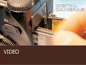 VIDEO Video n n Video adalah teknologi untuk