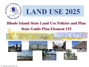 LAND USE 2025 Rhode Island State Land Use