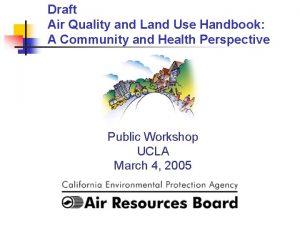 Draft Air Quality and Land Use Handbook A