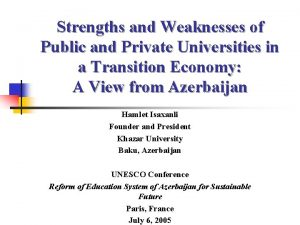 Strengths and Weaknesses of Public and Private Universities