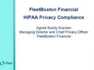 Fleet Boston Financial HIPAA Privacy Compliance Agnes Bundy