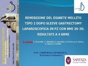 REMISSIONE DEL DIABETE MELLITO TIPO 2 DOPO SLEEVE
